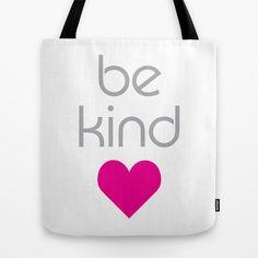 Pink Heart Be Kind Tote Bag by OddMatter - $22.00