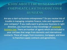 Know About The Business And Corporate Law To Grow Your Business by AkgAdvisory via authorSTREAM