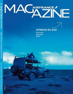 Air France Magazine et Air France Madame : voyage, tour du monde culturel, tendances, mode, luxe | Air France Magazine et Air France Madame : travel, trends, fashion, luxury
