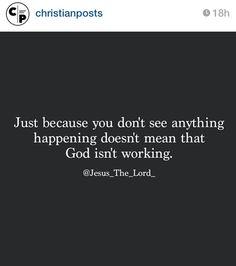 Gud jobbar även när vi inte ser det