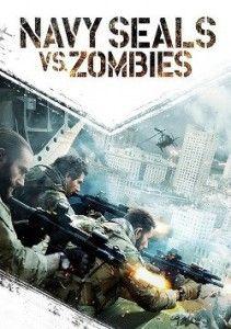 Navy Seals vs. Zombies en Streaming