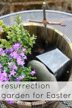 Resurrection Garden from Family Worship Activities