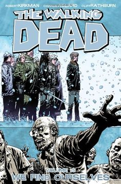 The Walking Dead Volume 15 TP: We Find Ourselves (Walking Dead (6 Stories)): Amazon.co.uk: Robert Kirkman: 9781607064404: Books