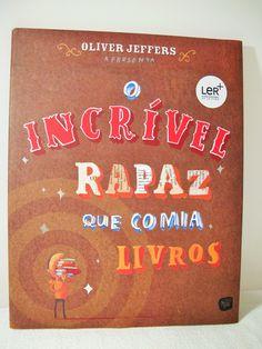 Prémio de Melhor Livro Infantil 2007 Esta é a história de um rapaz com um apetite insaciável… por livros...