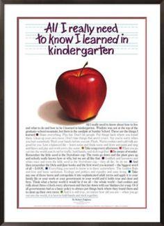56271a6d8844d164d34f5b8633957a9b - Everything I Learned I Learned In Kindergarten