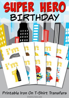 DIY and make your own superhero birthday t-shirt with these free printables!