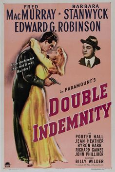 Double Indemnity.  Just watching the last of this movie....I haven't seen it in awhile.  One of my absolute favorites!!!!