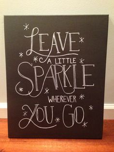 Inspirational Quote Canvas - Leave a Little Sparkle - Wall Art on Etsy, $22.00
