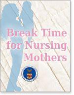 "Nursing Mothers Card: resource card describing ""Reasonable Break Time for Nursing Mothers.""  U.S Department of Labor"