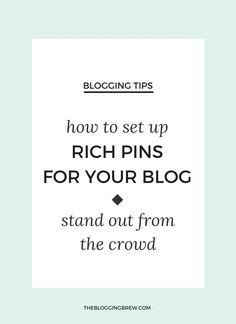 Set up rich pins in less than five minutes! #bloggingtips #pinterest