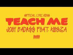 "JESSIE SPENCER: Joey Bada$$ featuring Kiesza - ""Teach Me"" (Official Lyric Video)"