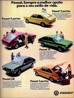 Anúncio Passat - 1978 Vintage Ads, Vintage Posters, Volkswagen, Old Scool, Dodge Charger Rt, Vw Passat, Top Cars, Cars And Motorcycles, Classic Cars