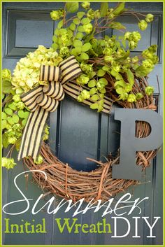 SUMMER INITIAL WREATH DIY.  I love wreaths, and this one is unique and personal!  Sounds so easy, I'm going out tomorrow and get the supplies to make mine.