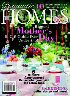 Romantic Homes- subscribing for years now - a keeper!