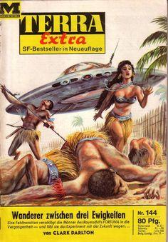 Johnny Bruck, Wanderer through Three Eternities by Clark Darlton Science Fiction Kunst, Science Fiction Magazines, Pulp Fiction Art, Pulp Art, Sci Fi Novels, Sci Fi Books, Old Sci Fi Movies, 70s Sci Fi Art, Retro Robot