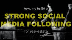 RESAAS Blog: How to Build a Strong Social Media Following for Real Estate - http://blog.resaas.com/2015/01/how-to-build-strong-following-on-social-media-real-estate.html via @resaas @KyleHiscockRE #realestate #socialmedia
