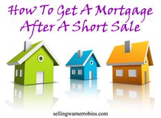 How To Get A Mortgage After A Short Sale Below are several tips to help real estate buyers better understand the pre-foreclosure process and gain knowledge of how to get a mortgage after a short sale. Remember to seek out a qualified short sale real estate agent to help you through the process.