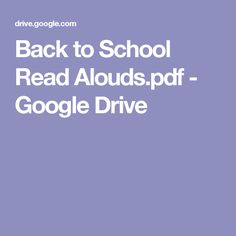 Back to School Read Alouds.pdf - Google Drive