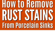 How to Remove Rust Stains on Your Porcelain Sink Remove Rust From Metal, How To Remove Rust, Hard Water Spots, Hard Water Stains, How To Clean Brass, How To Clean Iron, Household Cleaning Tips, Cleaning Hacks, Copper Bottom Pans