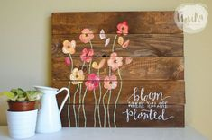 Bloom Where You're Planted Hand-Painted Pallet by UnikaCollections - Pallet art & craft - Pallet Pallet Crafts, Diy Pallet Projects, Wooden Crafts, Wood Projects, Craft Projects, Diy Crafts, Pallet Ideas, Wooden Decor, Pallet Painting