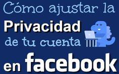 Configurar la Privacidad de tu cuenta de Facebook