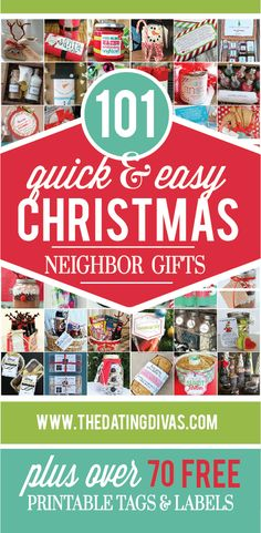 Sooo many quick and easy holiday gift ideas for the neighbors.  Most come with free printables too!!  Something for EVERYONE!