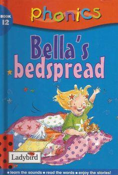 Ladybird - Phonics - Book 12 - Bella s Bedspread - Hardcover -  S/Hand