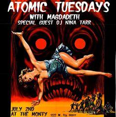 Tonight! Atomic Tuesdays with Magdadeth & special guest DJ Nina Tart! At 10, no cover! #DTLA