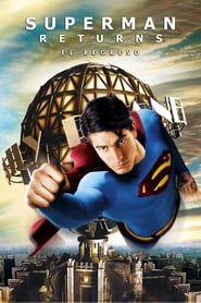 Play Ver Superman Returns El Regreso 2006 Pelicula Completa En Espanol Online Gratis Repelis Peliculas Completas Dc Comics Peliculas Peliculas