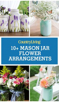 Save these mason jar flower arrangement ideas for later by pinning this image, and follow Country Living on Pinterest for more.