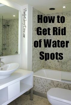 How to Get Rid of Water Spots