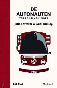 De autonauten van de kosmosnelweg Julio Cortazar