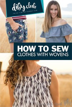 Read This Beginner's Guide to Sewing Your Own Clothes With Woven Fabrics! Take the Mystery and Challenge out of These Comfortable and Breathable Materials!