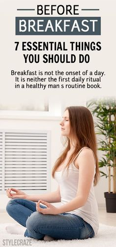 Breakfast is not the onset of a day. It is neither the first daily ritual in a healthy man's routine book. Know what most successful do…
