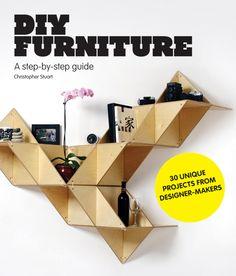 DIY furniture : Le guide qui vous expliquer comment fabriquer vos meubles étape par étape – Christopher Stuart et Laurence King