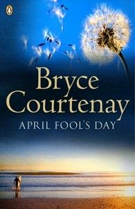 April Fool's Day books, worth read, bryce courtenay, book worth, april fools day, joke, son, book covers, photo galleries