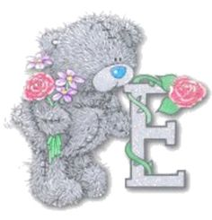 ❤️Me to You Bears ~ Letter E ❤️ (From Annie)❤️Tatty Teddy