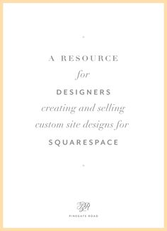 Squarespace Design Guild — a resource for designers creating and selling custom site designs on squarespace