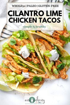 Healthy Chicken Tacos, Chicken Taco Recipes, Cilantro Lime Chicken, Healthy Weeknight Dinners, Healthy Meals, Healthy Food, Healthy Recipes, Rub Recipes, Salad Recipes