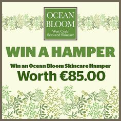 Welcome to Ocean Bloom - Natural Skincare born from the beauty of Beara Peninsula, seaweed gathered from the crystal clear waters of the Wild Atlantic Way. Hampers, Seaweed, Natural Skin Care, Competition, Skincare, Bloom, Ocean, Organic, Sign