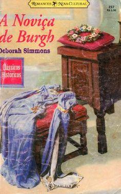 E no Abril Imperdível, a vez de Robin, o de Burgh que não queria crescer. No Literatura de Mulherzinha: A Noviça de Burgh, Deborah Simmons – http://livroaguacomacucar.blogspot.com.br/2014/04/cap-884-novica-de-burgh-deborah-simmons.html
