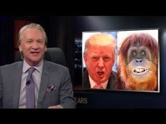 Bill Maher CASTRATES Trump: 'I Mean This In No Way To Disparage Vaginas, But What A P**sy' (VIDEO) | If You Only News