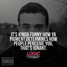 Logic Quotes Fair One Of My Favorite Lines  Logic Fan Page  Pinterest  Logic Rapper . Review