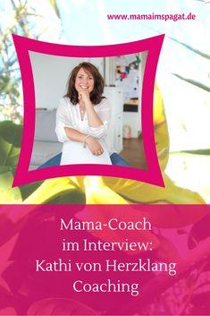 Mama-Coach Kathi von Herzklang-Coaching im Interview. Coaching für Mütter im Spagat zwischen Familie und Beruf. #coaching