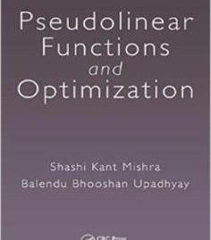 Pseudolinear Functions And Optimization PDF