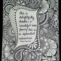 She Is Delightfully Chaotic Steve Maraboli Zentangle Quote By Amy Wise