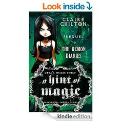 A Hint of Magic: A Paranormal Comedy Series (The Demon Diaries) - Kindle edition by Claire Chilton. Paranormal Romance Kindle eBooks @ Amazon.com.