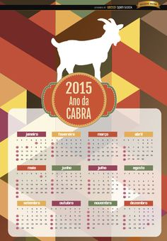 """Cool and colorful calendar showing the silhouette of a goat over the months and a round ribbon with """"2015 Ano da Cabra"""" written; there are beautiful colored polygonal shapes in the background. Our team wishes you a Happy New Year! High quality JPG included. Under Commons 4.0. Attribution License."""
