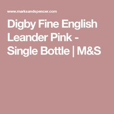 Digby Fine English Leander Pink - Single Bottle | M&S