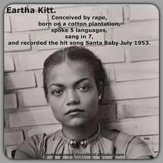 Eartha Kitt. I didn't know she was a polyglot! That's cool as hell!